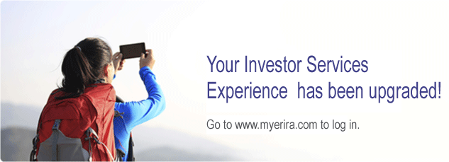 Your Investor Services Experience has been upgraded!
